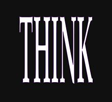 think big! Unisex T-Shirt