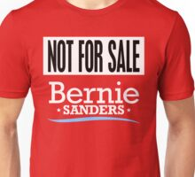 Not For Sale - Bernie Sanders Shirt Unisex T-Shirt