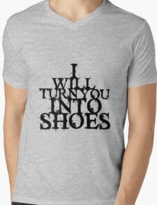 I Will Turn You Into Shoes Mens V-Neck T-Shirt