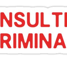 consulting criminal sticker Sticker