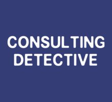 I'm a consulting detective by nimbusnought