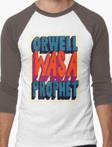 Orwell Was A Prophet Men's Baseball ¾ T-Shirt