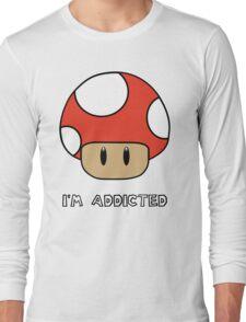 Mushroom-I'm Addicted Long Sleeve T-Shirt