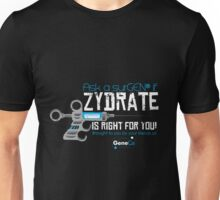 Zydrate Shirt Unisex T-Shirt