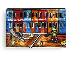 Bounjiorno Italia Tennis Canvas Print