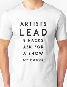 Artists Lead Unisex T-Shirt