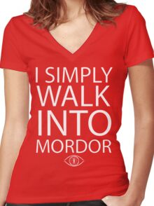 I simply walk into Mordor Women's Fitted V-Neck T-Shirt