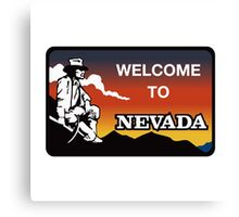Welcome to Nevada, Road Sign, USA  Canvas Print