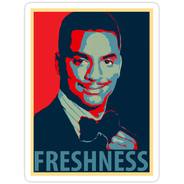 FRESHNESS - Carlton Banks Political Poster by Dope Prints