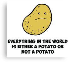Potato - Think about it  Canvas Print