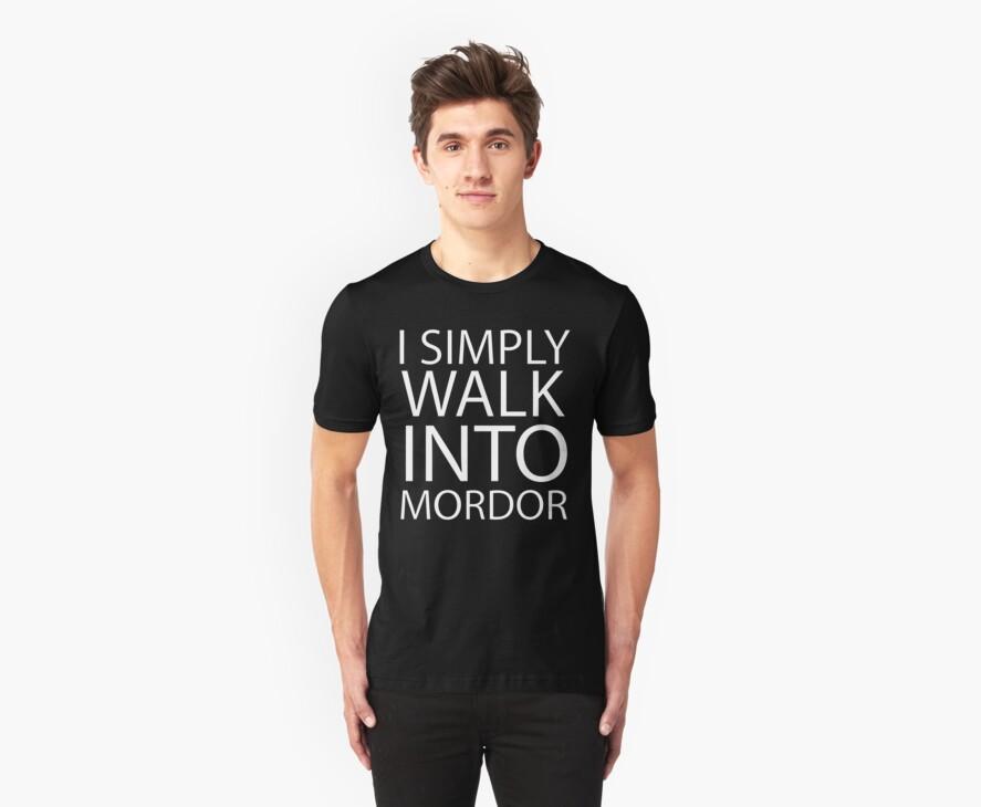 I simply walk into Mordor (no eye) by shoutitout