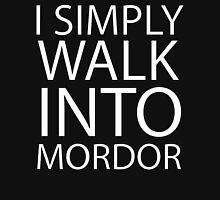 I simply walk into Mordor (no eye) T-Shirt