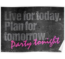 Live. Plan. Party #Priorities Poster