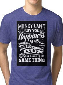 Happiness is a bay bus Tri-blend T-Shirt