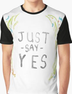 Just Say Yes - Zoella Graphic T-Shirt
