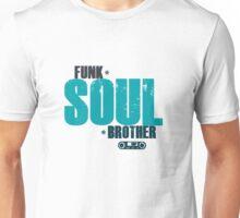 Funk Soul Brother Unisex T-Shirt