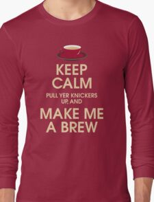 Keep Calm... Long Sleeve T-Shirt