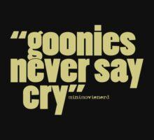 'goonies never say...' Baby Tee