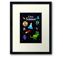 I Love Science Framed Print
