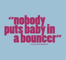 'nobody puts baby...' Kids Clothes