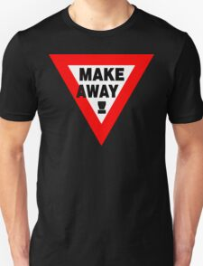 MAKEaWAY! Unisex T-Shirt