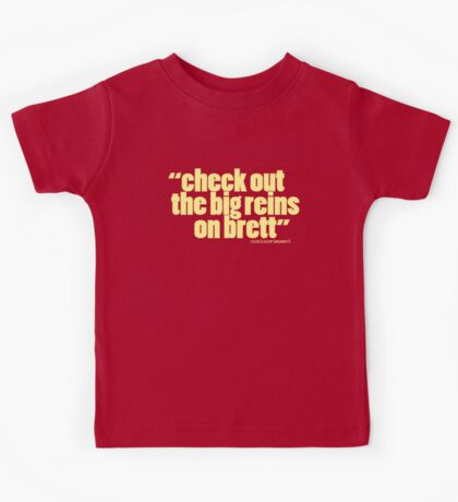 'check out the big reins...' Kids Tee