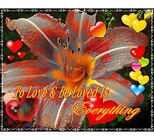 To Love & Be Loved Photographic Print