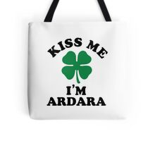 Kiss me, Im ARDARA Tote Bag