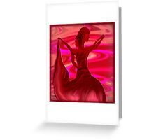 *Dance me to the end of Love* Greeting Card