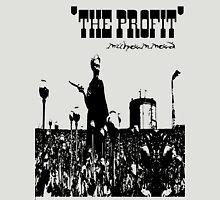 """The Profit"" Unisex T-Shirt"