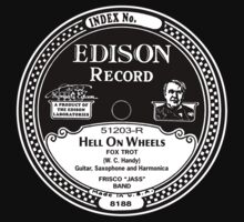 """Edison Record label """"Hell On Wheels"""" shirt by BrBa"""
