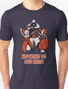 Nothing to see here. T-Shirt