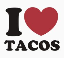 """I Heart Tacos"" by CreativoDesign"