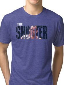 the shooter Tri-blend T-Shirt
