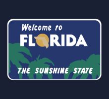 Welcome to Florida, Road Sign, USA  by worldofsigns