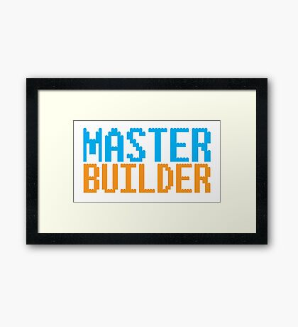 MASTER BUILDER with toy bricks Framed Print