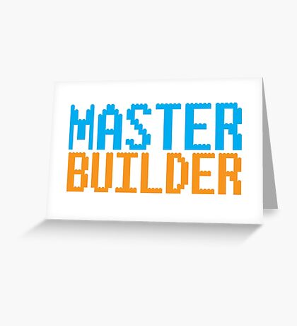 MASTER BUILDER with toy bricks Greeting Card