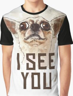 Funny Chihuahua watercolor - I see you Graphic T-Shirt