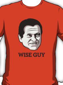 """Joe Pesci - """"Wise Guy"""" T-Shirt T-Shirt"""