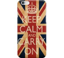 Keep Calm And Carry On. iPhone Case/Skin