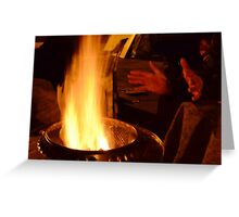 Hands Warming by the Fire Greeting Card
