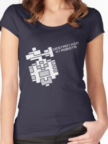 Destroy him, my robots Women's Fitted Scoop T-Shirt