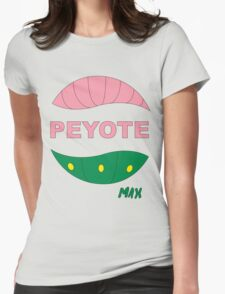 PEYOTE max Womens Fitted T-Shirt