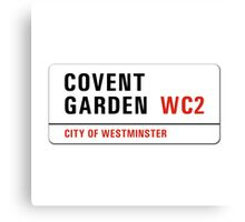 Covent Garden, Street Sign, London, UK Canvas Print