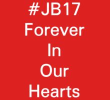 #JB17 - Forever In Our Hearts  Kids Clothes
