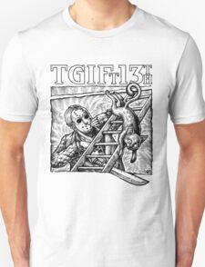 TGIFt13th T-Shirt