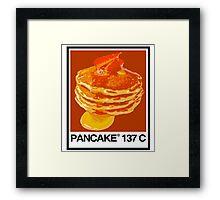 PANCAKE 137C Framed Print