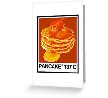 PANCAKE 137C Greeting Card