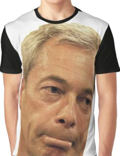 Farage - Only a little bit racist Graphic T-Shirt