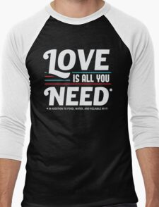 Love is All You Need | Funny Slogan Men's Baseball ¾ T-Shirt